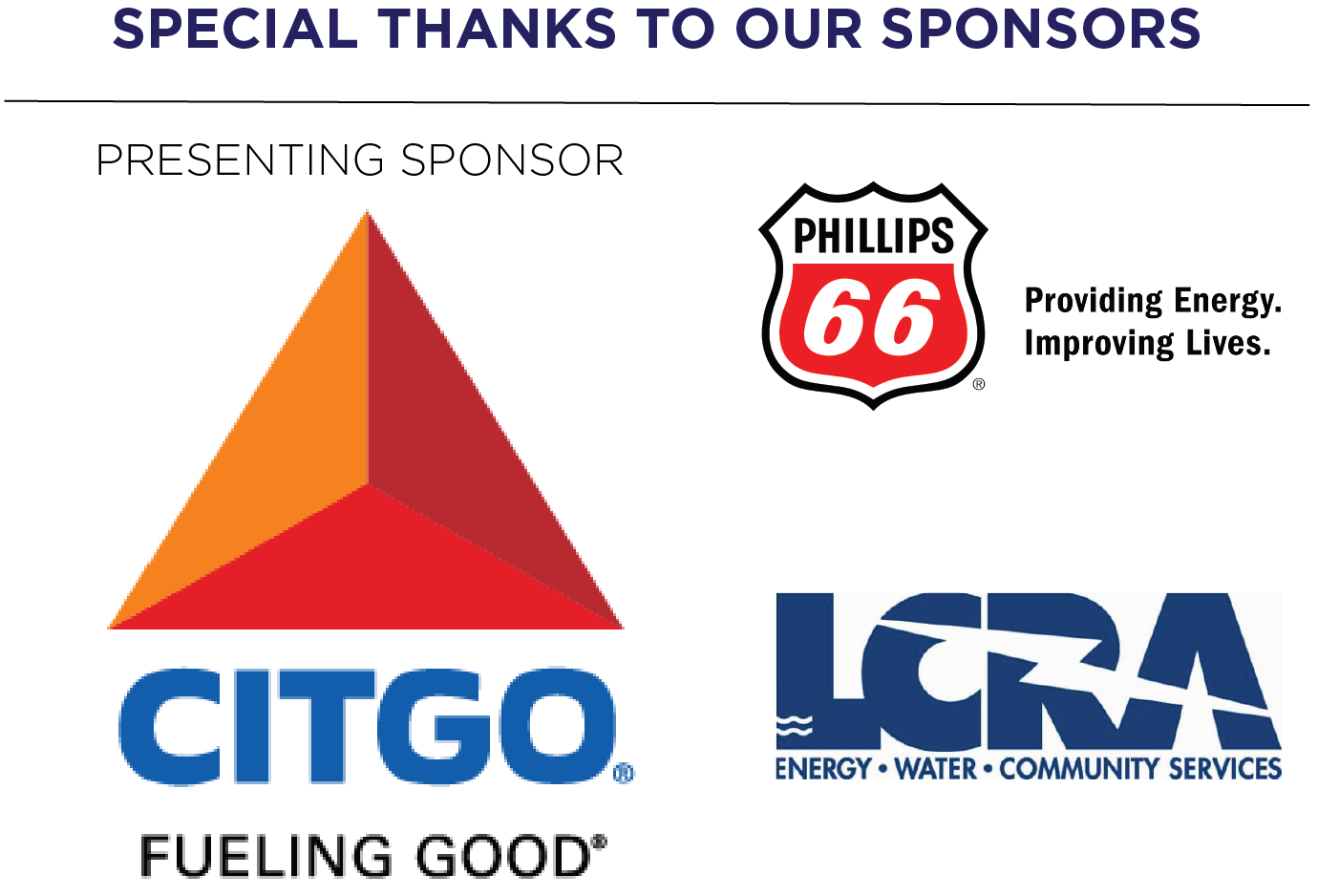 Special Thanks to our Sponsors: Presenting Sponsor - CITGO, Phillips 66, LCRA