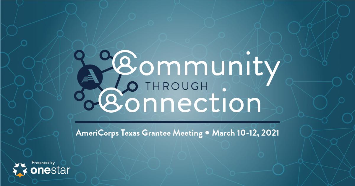 2021 AmeriCorps Texas Grantee Meeting