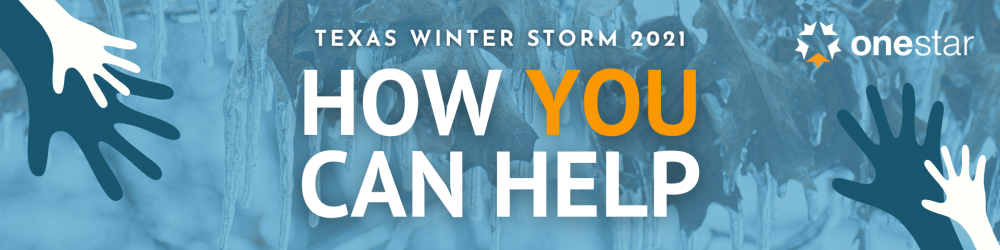 Texas Winter Storm 2021 - How You Can Help