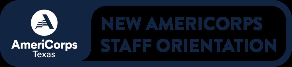 AmeriCorps Texas | New AmeriCorps Staff Orientation