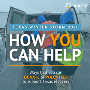Texas Winter Storm 2021: How You Can Help - Ways that you can donate or volunteer to support Texas recovery